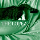 "Song of the Moment: ""Like A Prayer"" by The Lopez"